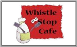 Whistle Stop Cafe - Order Online - Delivery Deep River, CT